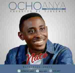 Nate - Ocho Anya [Thank You Jesus]